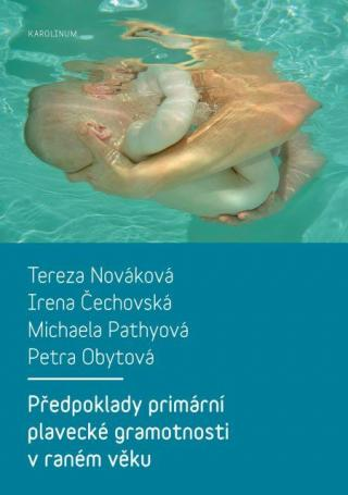 Předpoklady primární plavecké gramotnosti v raném věku [E-kniha]